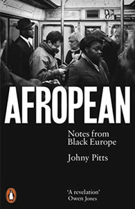 Afropean : Notes from Black Europe