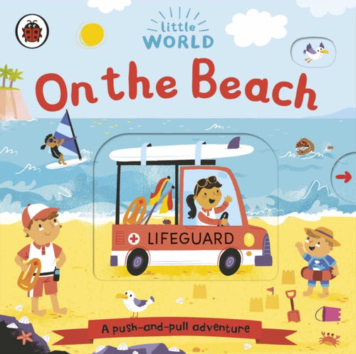 Little World: On the Beach : A push-and-pull adventure-9780241410547