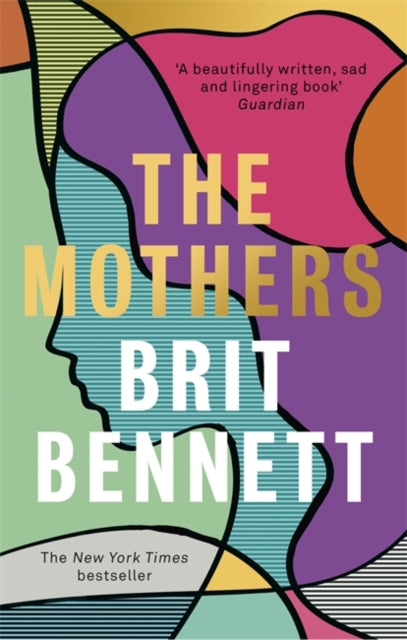 The Mothers : the New York Times bestseller-9780349701493
