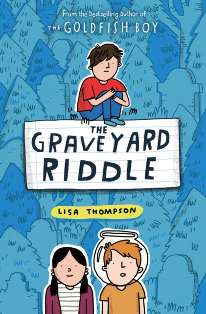 The Graveyard Riddle (the new mystery from award-winn ing author of The Goldfish Boy)-9780702301582