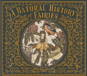 A Natural History of Fairies-9780711247666