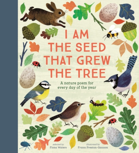 I Am the Seed That Grew the Tree - A Nature Poem for Every Day of the Year : National Trust-9780857637703