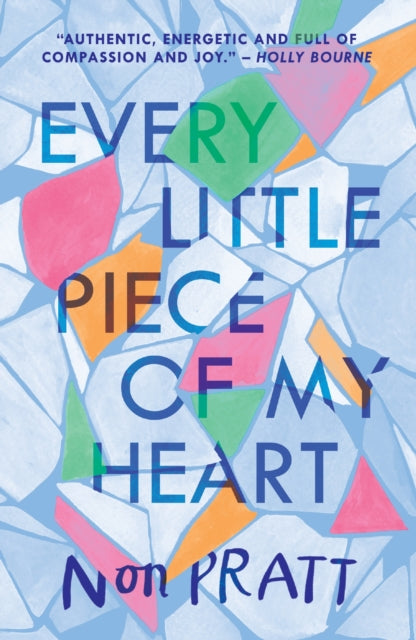 Every Little Piece of My Heart-9781406366945
