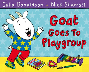 Goat Goes to Playgroup-9781447210948