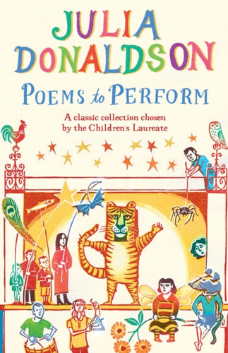 Poems to Perform : A Classic Collection Chosen by the Children's Laureate-9781447243397