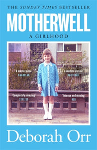 Motherwell : A Girlhood-9781474611466