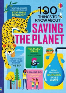100 Things to Know About Saving the Planet-9781474981835