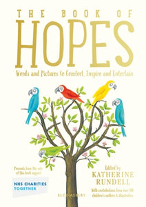 The Book of Hopes : Words and Pictures to Comfort, Inspire and Entertain-9781526629883