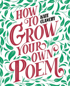 How to Grow Your Own Poem-9781529024692