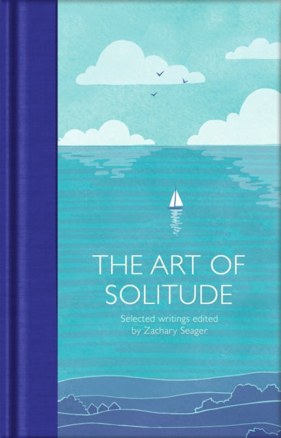 The Art of Solitude : Selected Writings-9781529032628