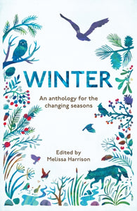 Winter : An Anthology for the Changing Seasons-9781783962525