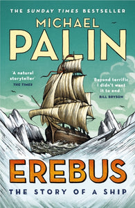 Erebus: The Story of a Ship-9781784758578