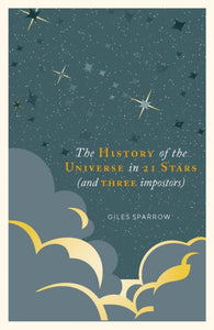 A History of the Universe in 21 Stars : (and 3 Imposters)-9781787394650