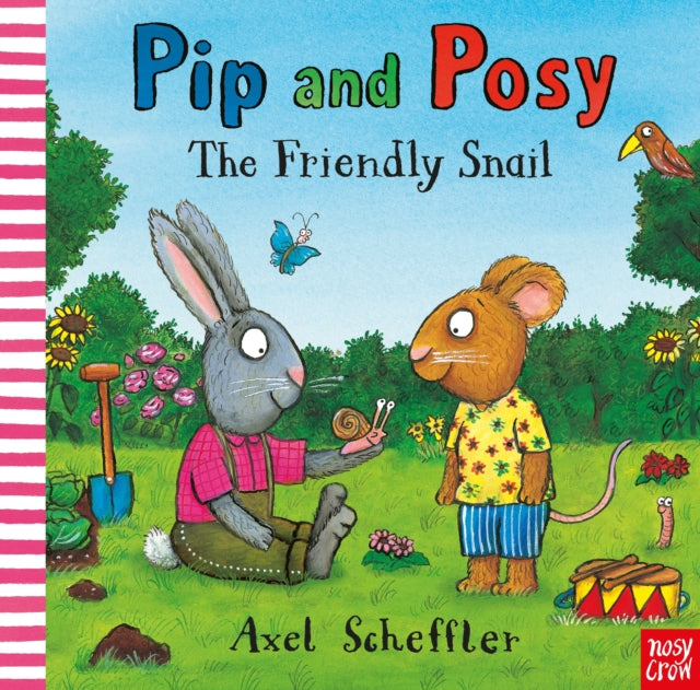 Pip and Posy: The Friendly Snail-9781788008303