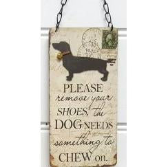 Dog Sign - Please Remove your Shoes to Chew on Valuezy Australia