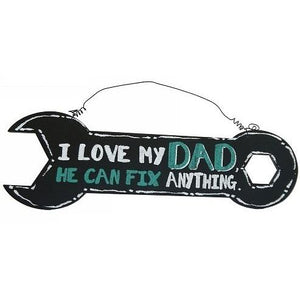 DAD - I Love My Dad He Can Fix Anything Sign Valuezy Australia