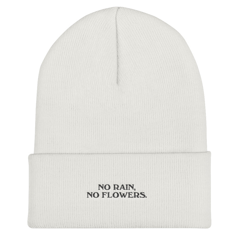 """NO RAIN NO FLOWERS"" EMBROIDERED BEANIE"
