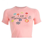 """I Am Sensitive"" CROP TOP"