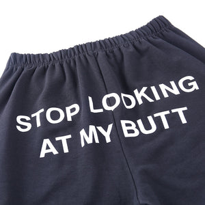 """Stop Looking"" PANTS"