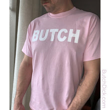Load image into Gallery viewer, PINK BUTCH/DICK T-shirt
