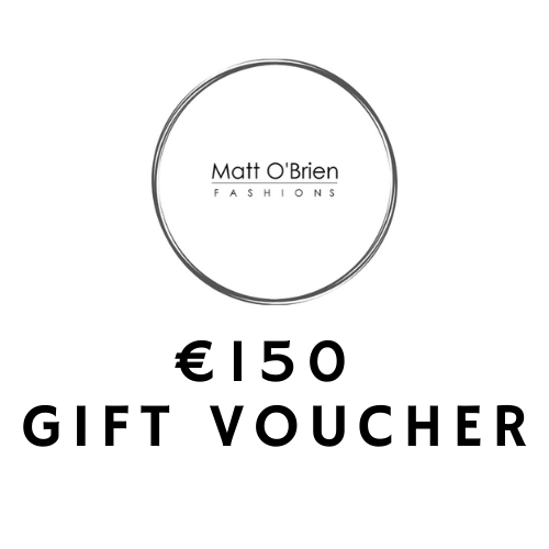 Matt O'Brien Fashions €150 Gift Voucher