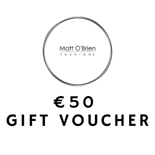 Matt O'Brien Fashions €50 Gift Voucher