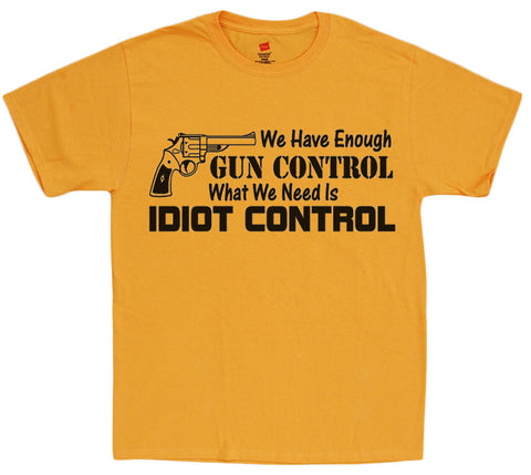 Idiot Control - 2nd amendment t-shirt