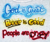 God is great, beer is good