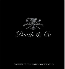 Death & Co Cocktail Book