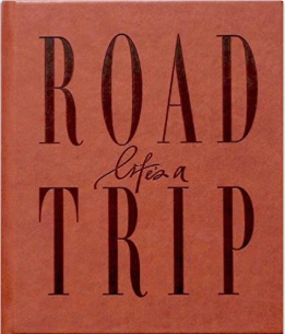 Life's A Road Trip Journal