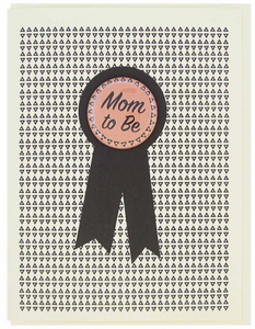 Mom To Be Button Card by Regional Assembly of Text in Vancouver British Columbia