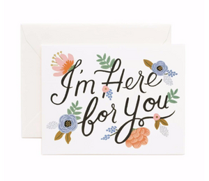 I'm Here for You Card by Rifle Paper
