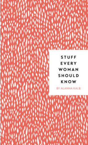 Stuff Every Woman Should Know Book