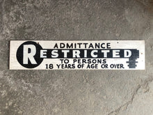 Load image into Gallery viewer, Vintage Wooden Hand Painted Restricted Admittance Sign