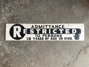 Vintage Wooden Hand Painted Restricted Admittance Sign