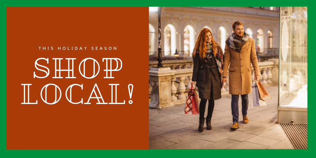 Shop Small and Local This Holiday Season!