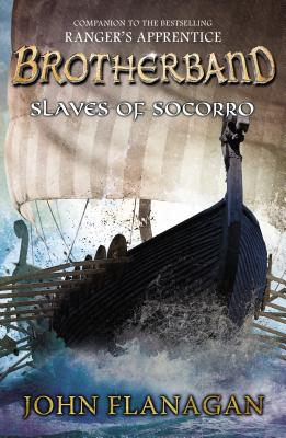 Slaves of Socorro ( Brotherband Chronicles #04 )