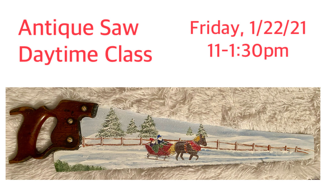 Winter scene on Antique Saw - Jan. 22nd, 11-1:30pm