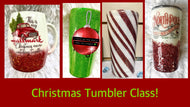 Christmas Tumbler Class - Nov. 27th, Noon-2:00pm. Choose size when signing up.