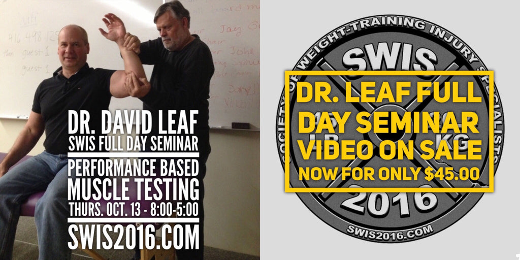 A SWIS 2016 Dr. David Leaf Performance Based Muscle Testing Pre Conference Video