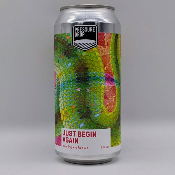 Pressure Drop - Just Begin Again - 5.2% ABV - 440ml Can