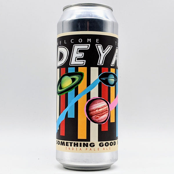 Deya - Something Good 5 - 6.2% ABV - 500ml Can
