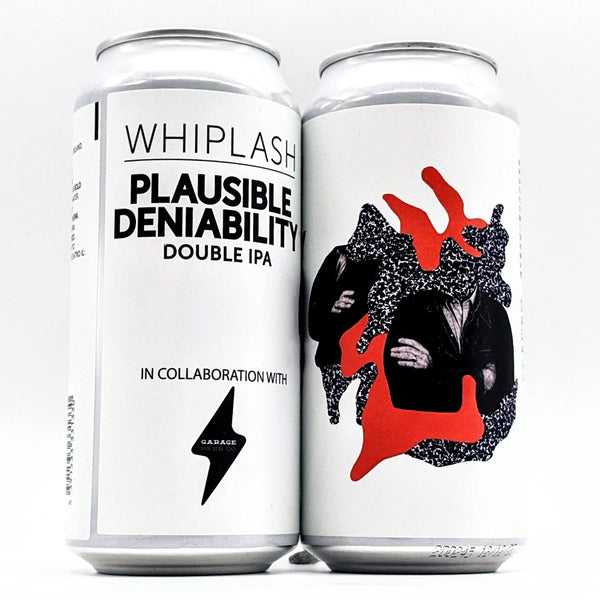 Whiplash / Garage - Plausible Deniability - 8.2% ABV - 440ml Can