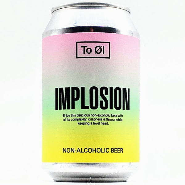To Ol - Implosion - 0.3% ABV - 330ml Can