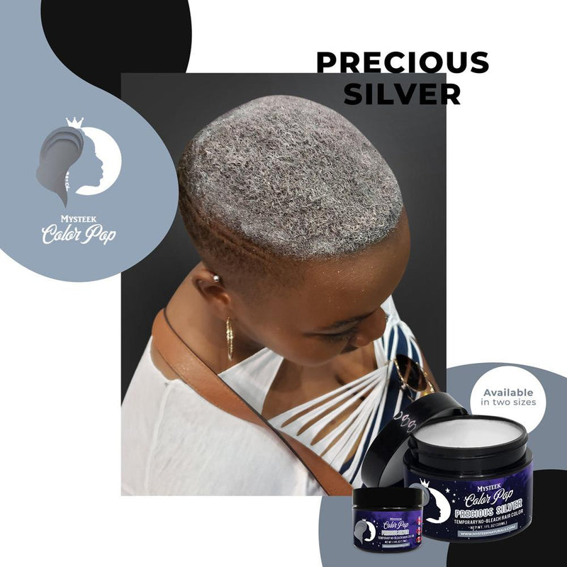 Precious Silver - Mysteek Color Pop