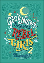 Laden Sie das Bild in den Galerie-Viewer, Good Night Stories for Rebel Girls 2