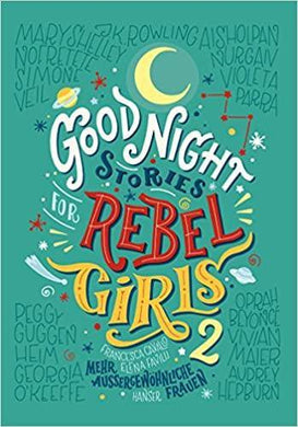Good Night Stories for Rebel Girls 2 - kunstundspiel