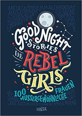Good Night Stories for Rebel Girls - kunstundspiel