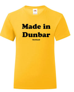 Made in Dunbar T-Shirt Adult or Kids