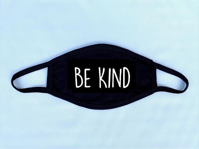 Be Kind Reusable Face Mask